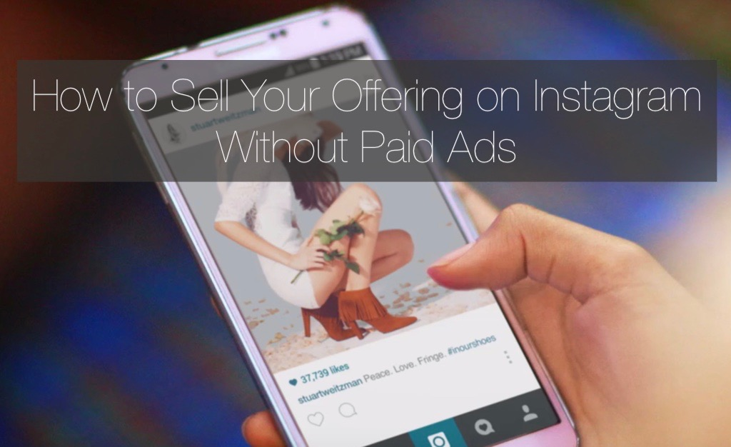 How to Sell Your Product or Service on Instagram